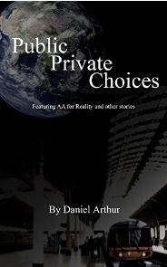 Public Private Choices by Daniel J. Arthur - A collection of stories for grade 7 and above